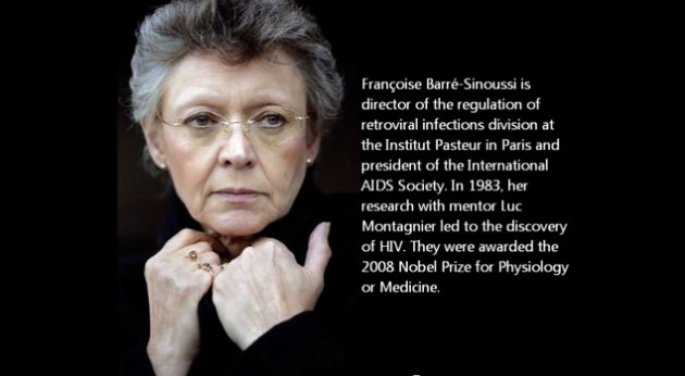 Francoise Barre-Sinoussi, PhD Pasteur Institute, Paris, France Disease Transmission, Immunity, and Virology