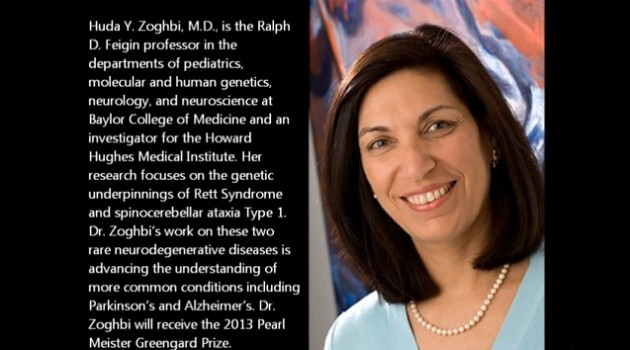 Huda Y. Zoghbi, MD* Baylor College of Medicine Molecular and Human Genetics Image courtesy of Mecp2.nl